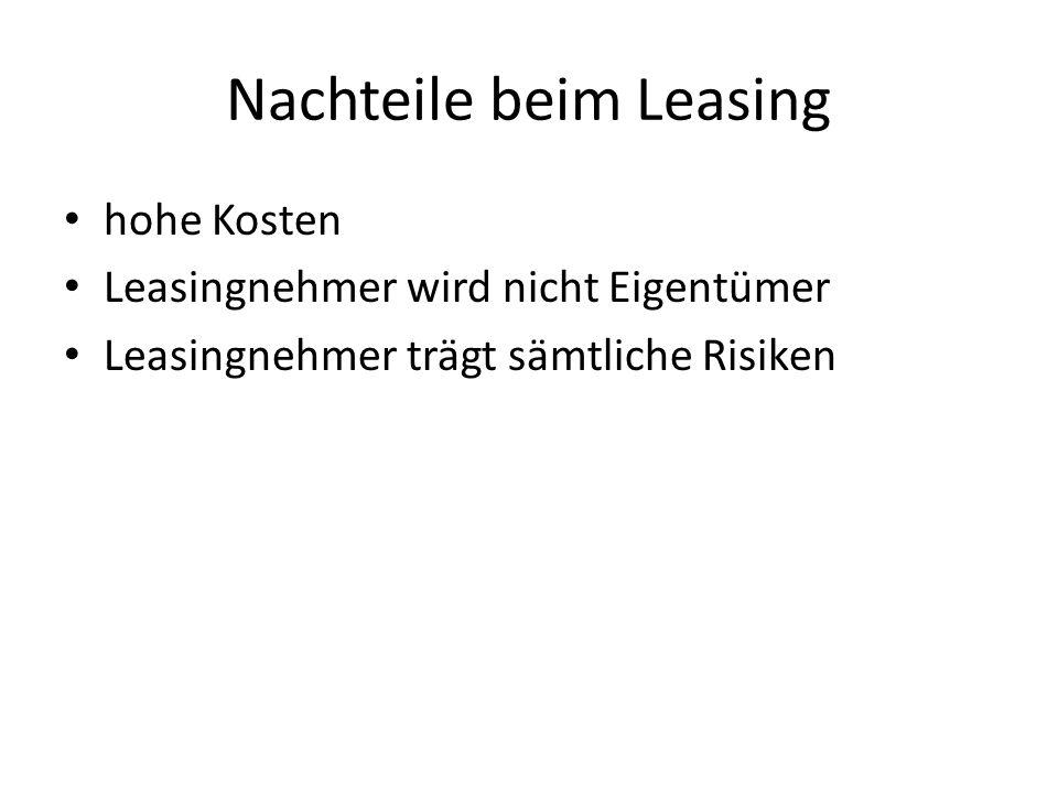 Nachteile beim Leasing