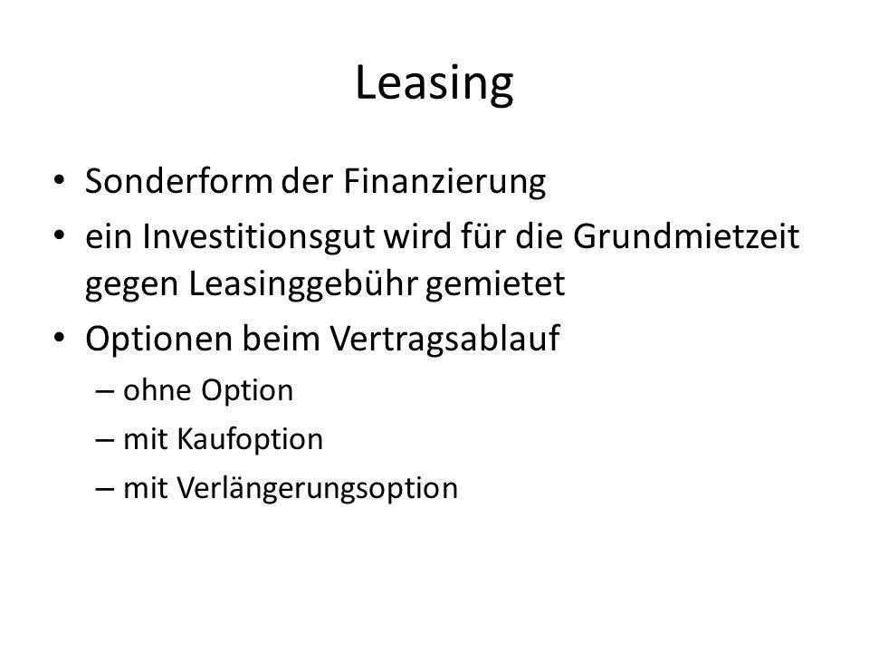 Leasing Sonderform der Finanzierung