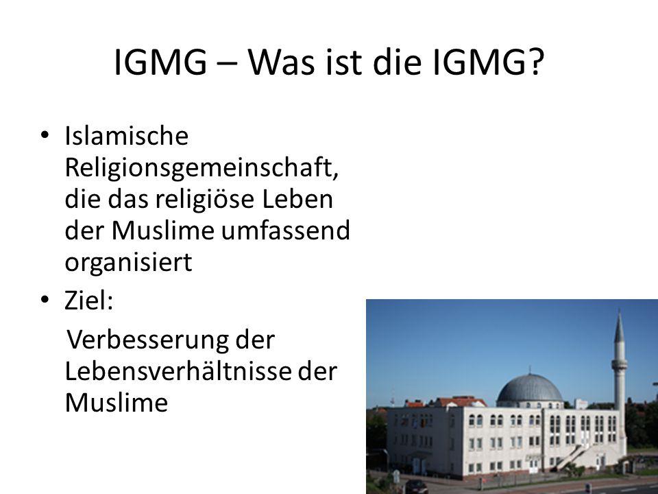 IGMG – Was ist die IGMG Islamische Religionsgemeinschaft, die das religiöse Leben der Muslime umfassend organisiert.