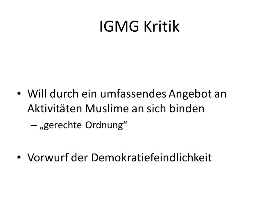 """IGMG Kritik Will durch ein umfassendes Angebot an Aktivitäten Muslime an sich binden. """"gerechte Ordnung"""