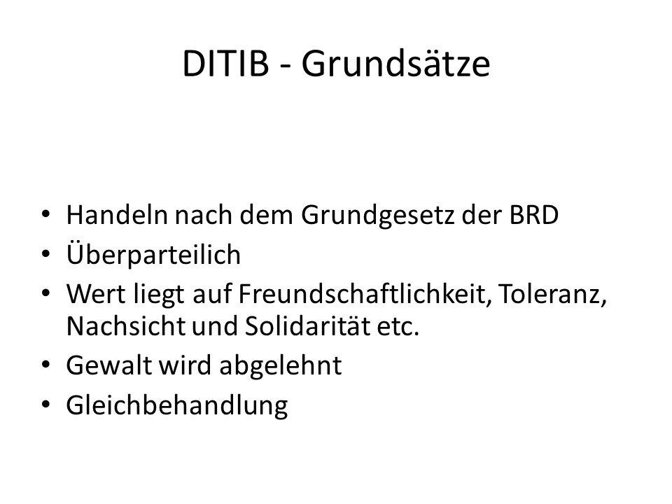DITIB - Grundsätze Handeln nach dem Grundgesetz der BRD Überparteilich
