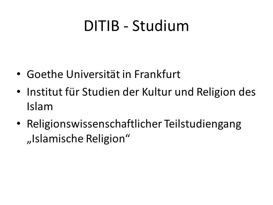 DITIB - Studium Goethe Universität in Frankfurt