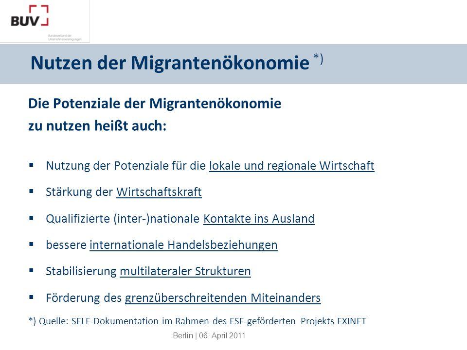 Nutzen der Migrantenökonomie *)