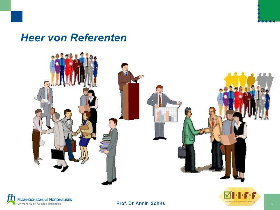 Heer von Referenten Prof. Dr. Armin Sohns