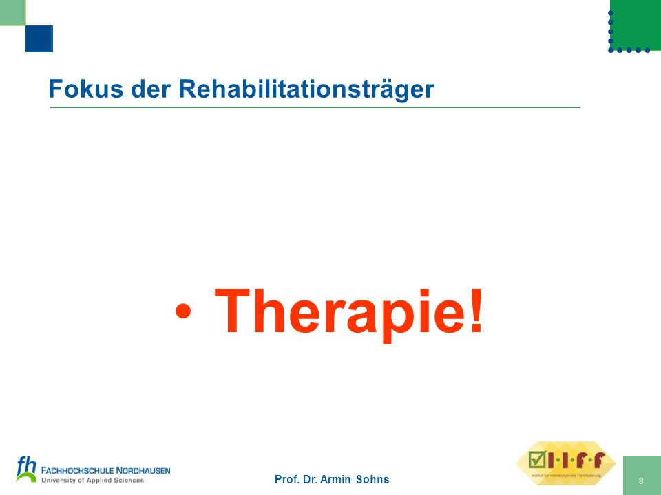 Fokus der Rehabilitationsträger