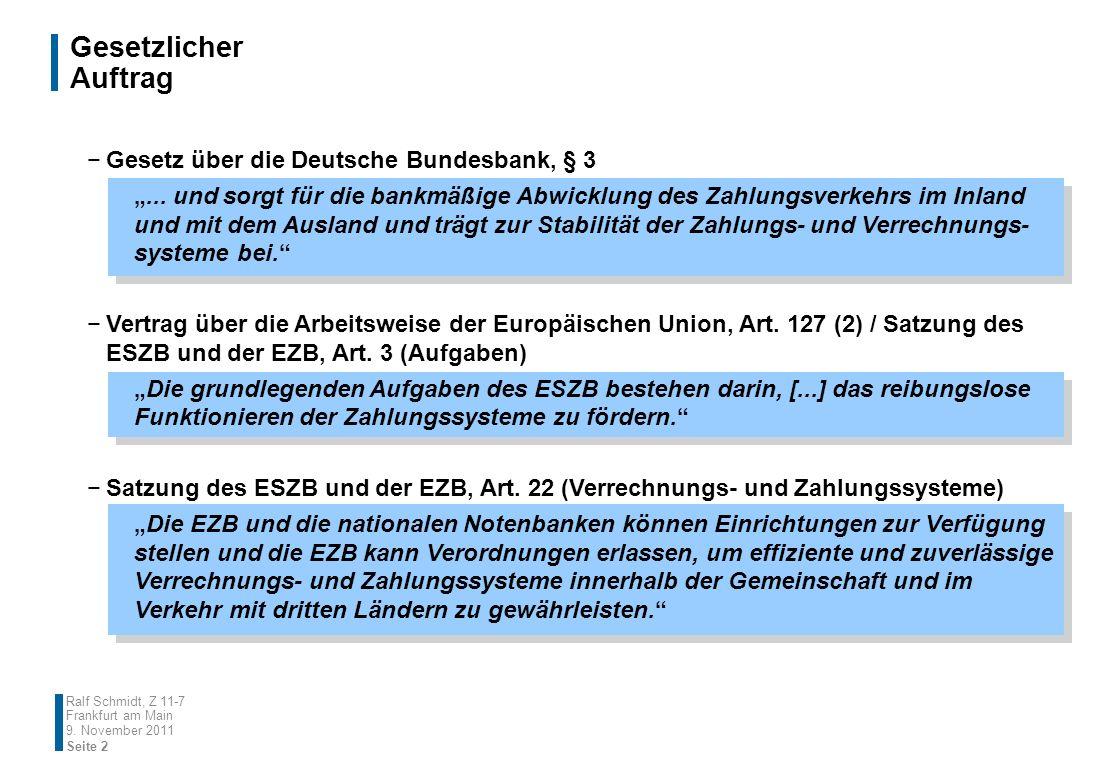Gesetzlicher Auftrag Gesetz über die Deutsche Bundesbank, § 3