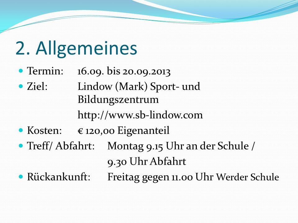 2. Allgemeines Termin: 16.09. bis 20.09.2013