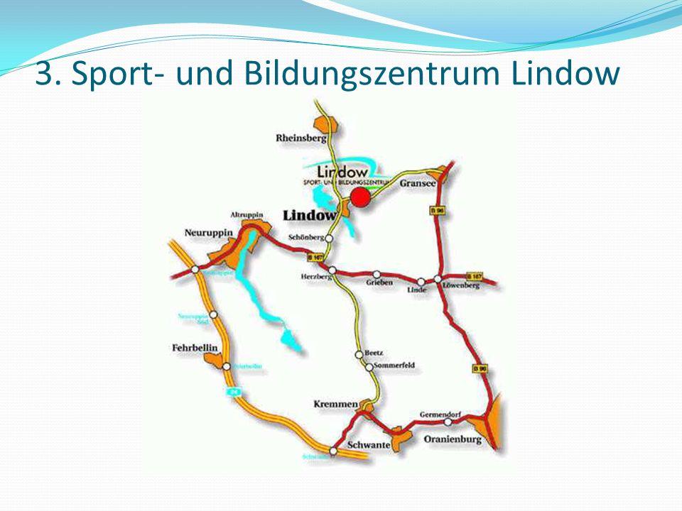 3. Sport- und Bildungszentrum Lindow