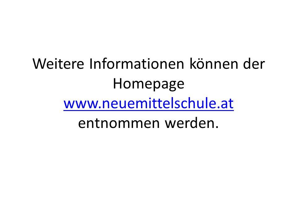 Weitere Informationen können der Homepage www. neuemittelschule