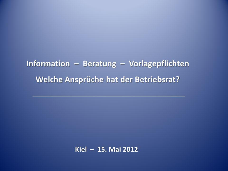 Information – Beratung – Vorlagepflichten