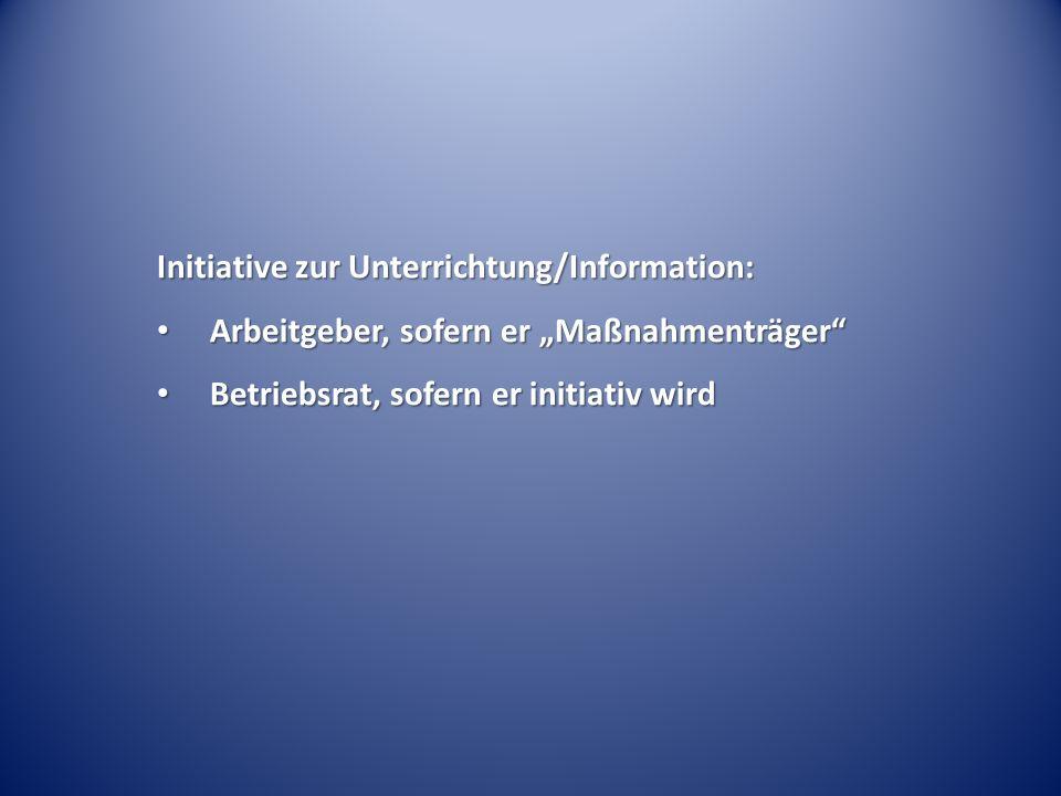 Initiative zur Unterrichtung/Information: