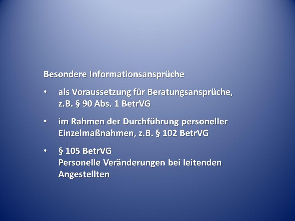 Besondere Informationsansprüche