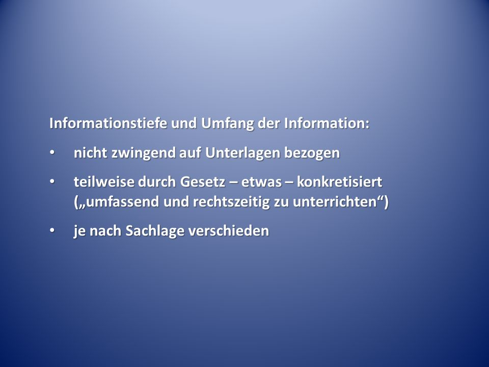 Informationstiefe und Umfang der Information:
