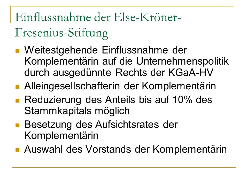 Einflussnahme der Else-Kröner-Fresenius-Stiftung