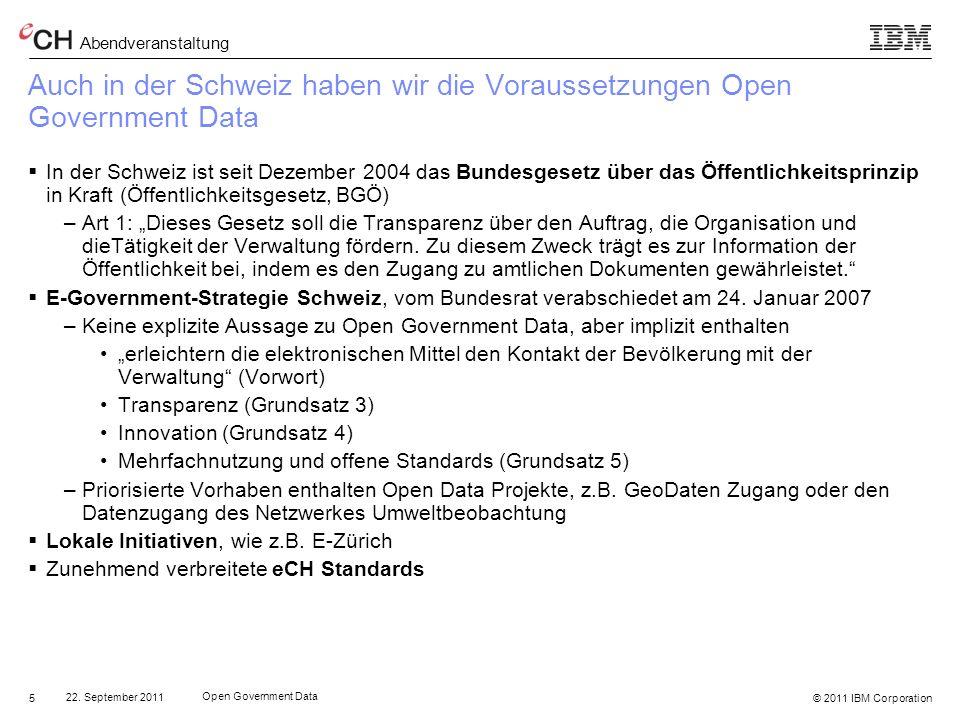 Auch in der Schweiz haben wir die Voraussetzungen Open Government Data