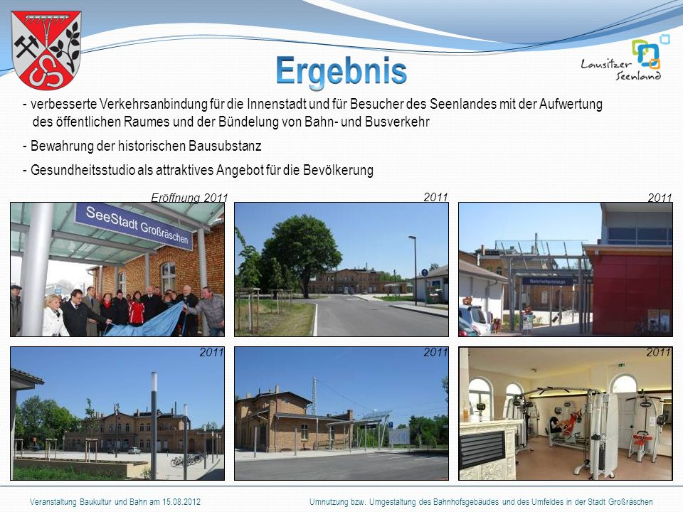 des öffentlichen Raumes und der Bündelung von Bahn- und Busverkehr