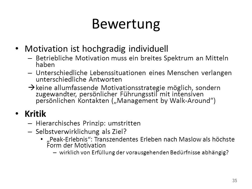Bewertung Motivation ist hochgradig individuell Kritik