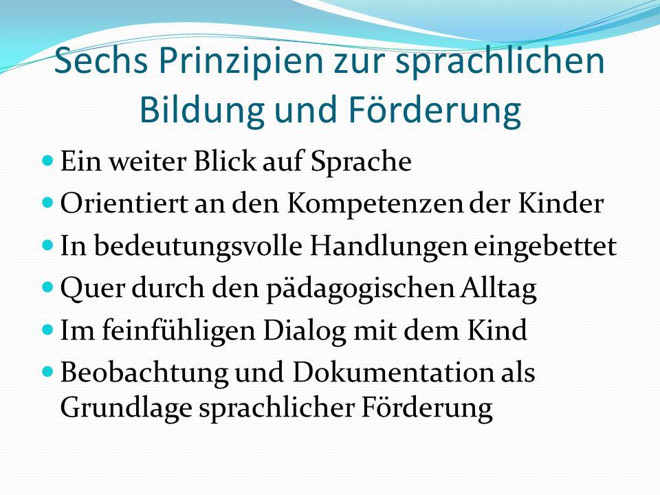 Sechs Prinzipien zur sprachlichen Bildung und Förderung