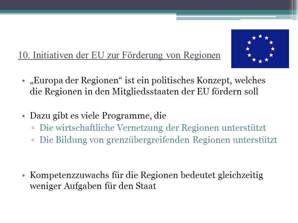 10. Initiativen der EU zur Förderung von Regionen