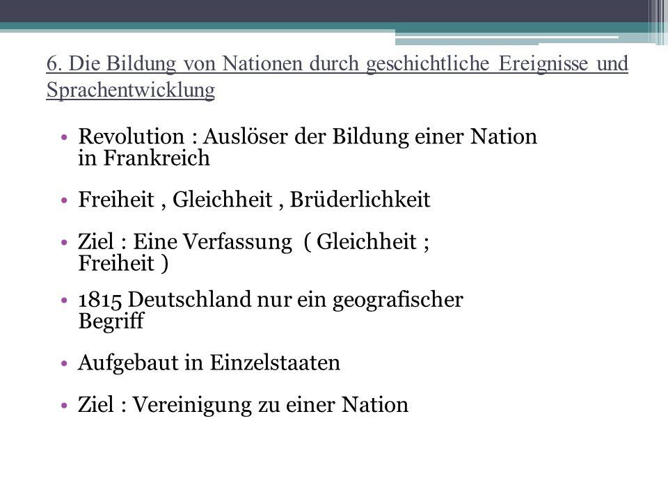 6. Die Bildung von Nationen durch geschichtliche Ereignisse und Sprachentwicklung