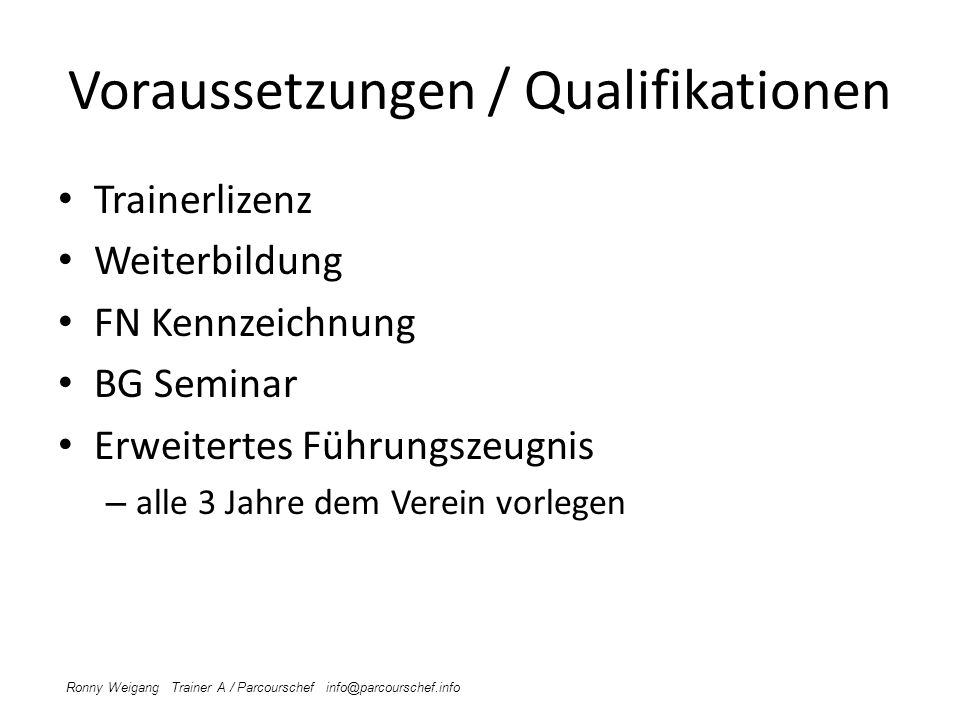 Voraussetzungen / Qualifikationen