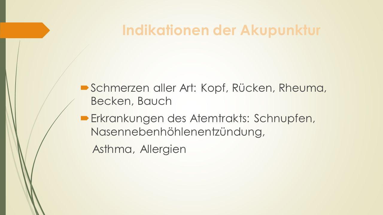 Indikationen der Akupunktur