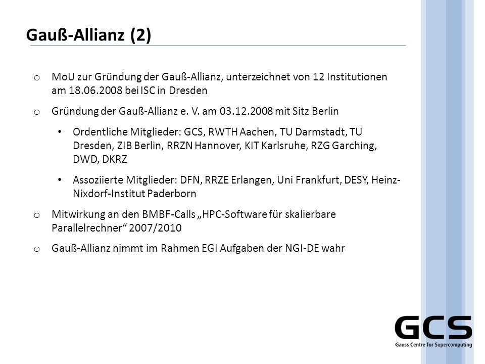 Gauß-Allianz (2)MoU zur Gründung der Gauß-Allianz, unterzeichnet von 12 Institutionen am 18.06.2008 bei ISC in Dresden.