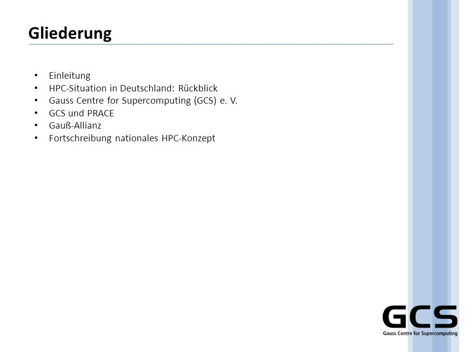 Gliederung Einleitung HPC-Situation in Deutschland: Rückblick