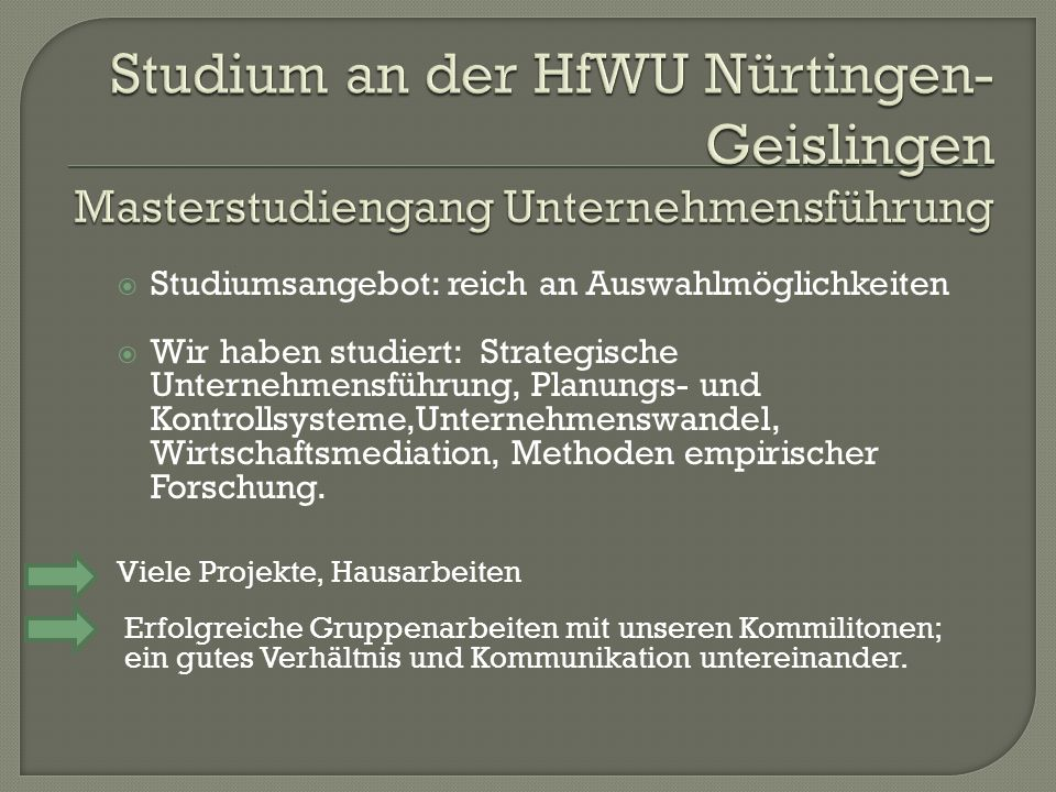 Studium an der HfWU Nürtingen-Geislingen Masterstudiengang Unternehmensführung
