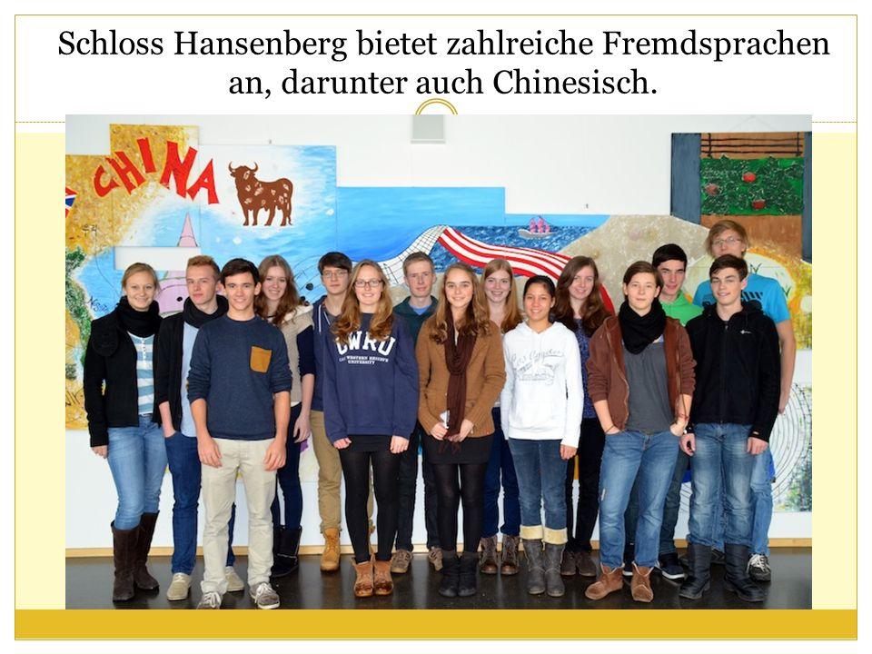 Schloss Hansenberg bietet zahlreiche Fremdsprachen an, darunter auch Chinesisch.