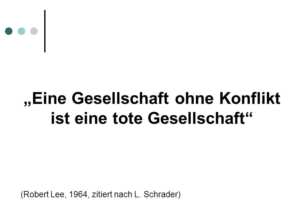 """""""Eine Gesellschaft ohne Konflikt ist eine tote Gesellschaft"""