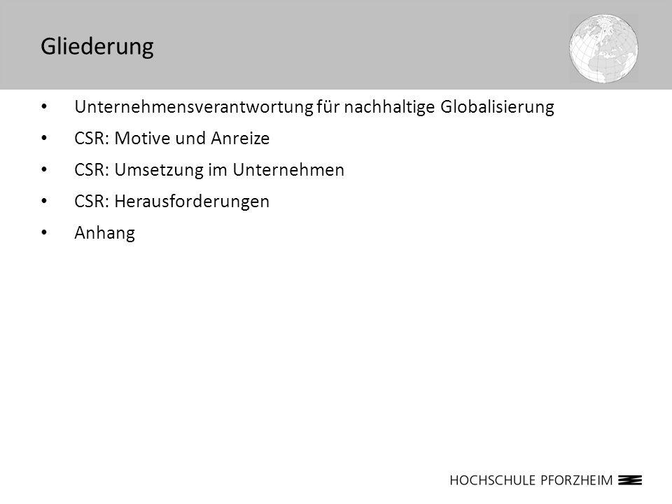 Gliederung Unternehmensverantwortung für nachhaltige Globalisierung