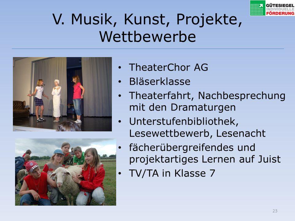 V. Musik, Kunst, Projekte, Wettbewerbe