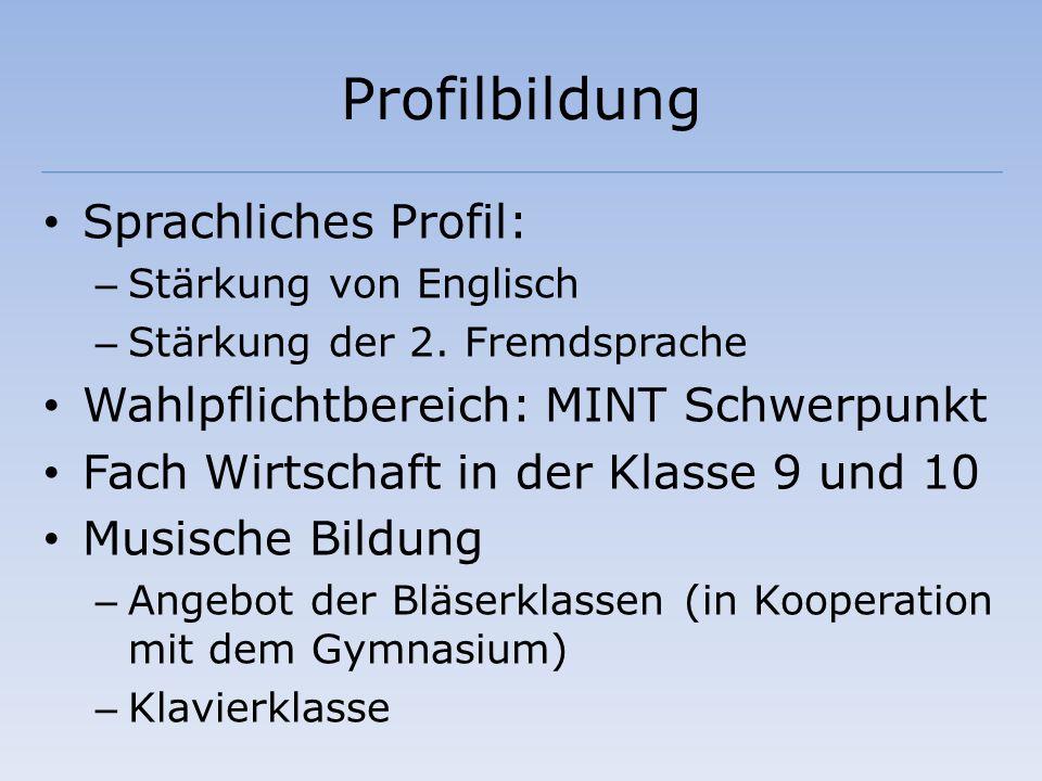 Profilbildung Sprachliches Profil: