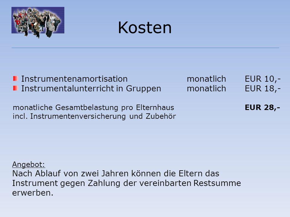 Kosten Instrumentenamortisation monatlich EUR 10,-