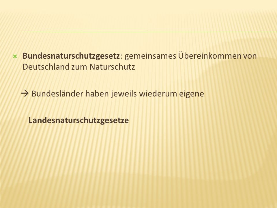 Bundesnaturschutzgesetz: gemeinsames Übereinkommen von Deutschland zum Naturschutz