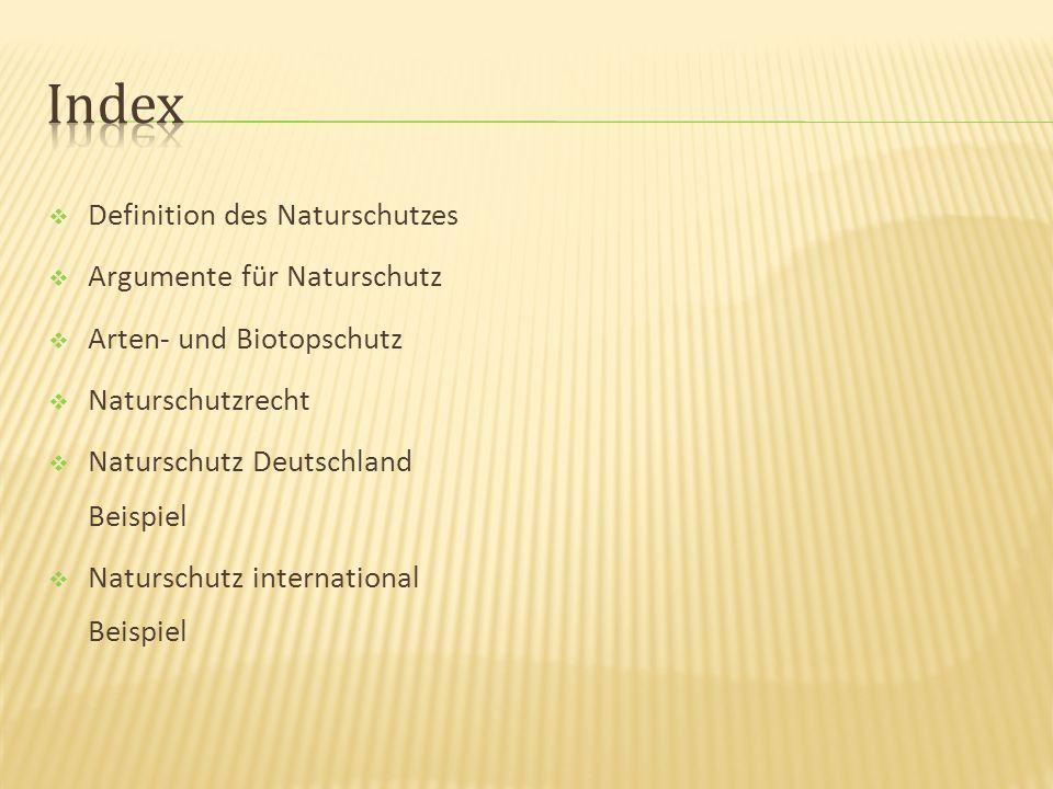 Index Definition des Naturschutzes Argumente für Naturschutz