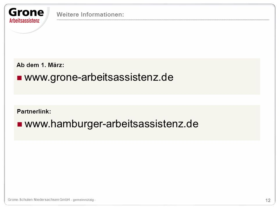 www.grone-arbeitsassistenz.de www.hamburger-arbeitsassistenz.de
