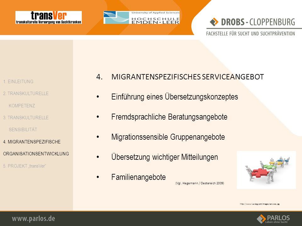 4. MIGRANTENSPEZIFISCHES SERVICEANGEBOT