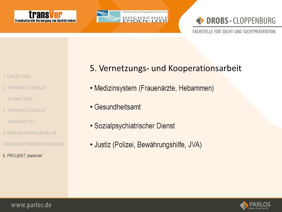 5. Vernetzungs- und Kooperationsarbeit