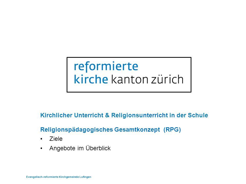 Kirchlicher Unterricht & Religionsunterricht in der Schule