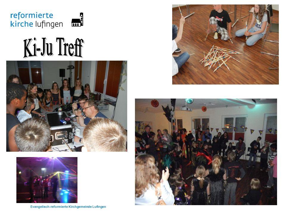 Ki-Ju Treff Evangelisch-reformierte Kirchgemeinde Lufingen