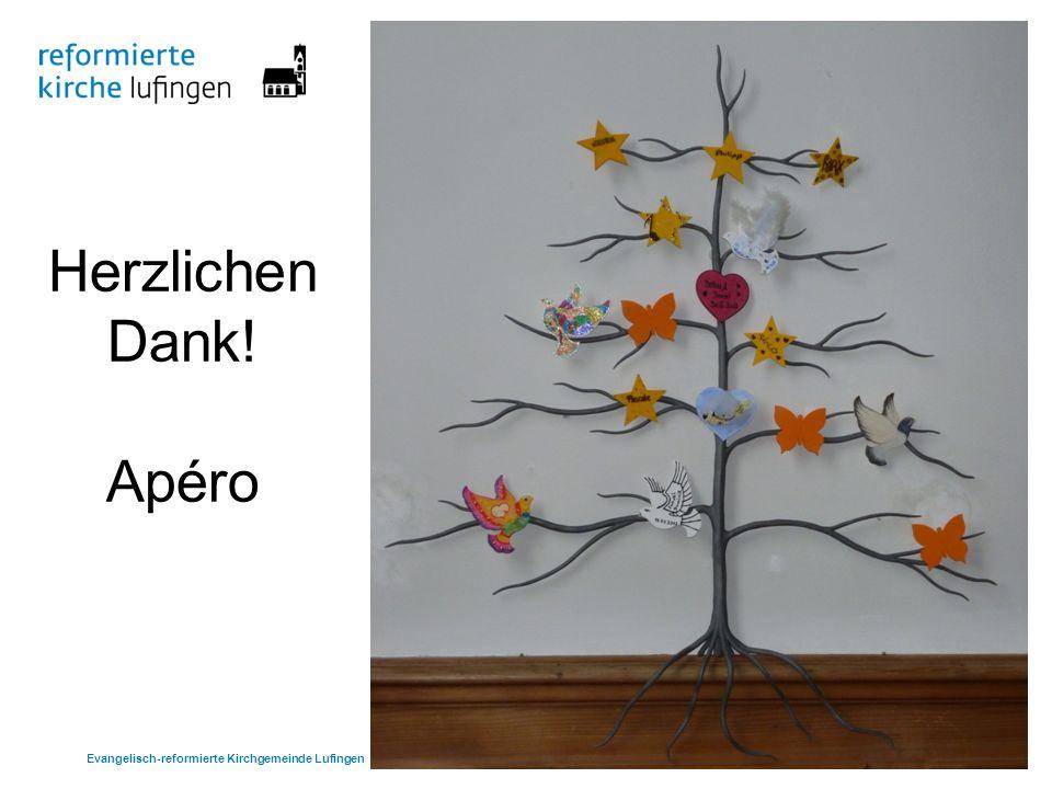 Herzlichen Dank! Apéro Evangelisch-reformierte Kirchgemeinde Lufingen