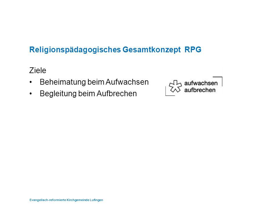 Religionspädagogisches Gesamtkonzept RPG Ziele