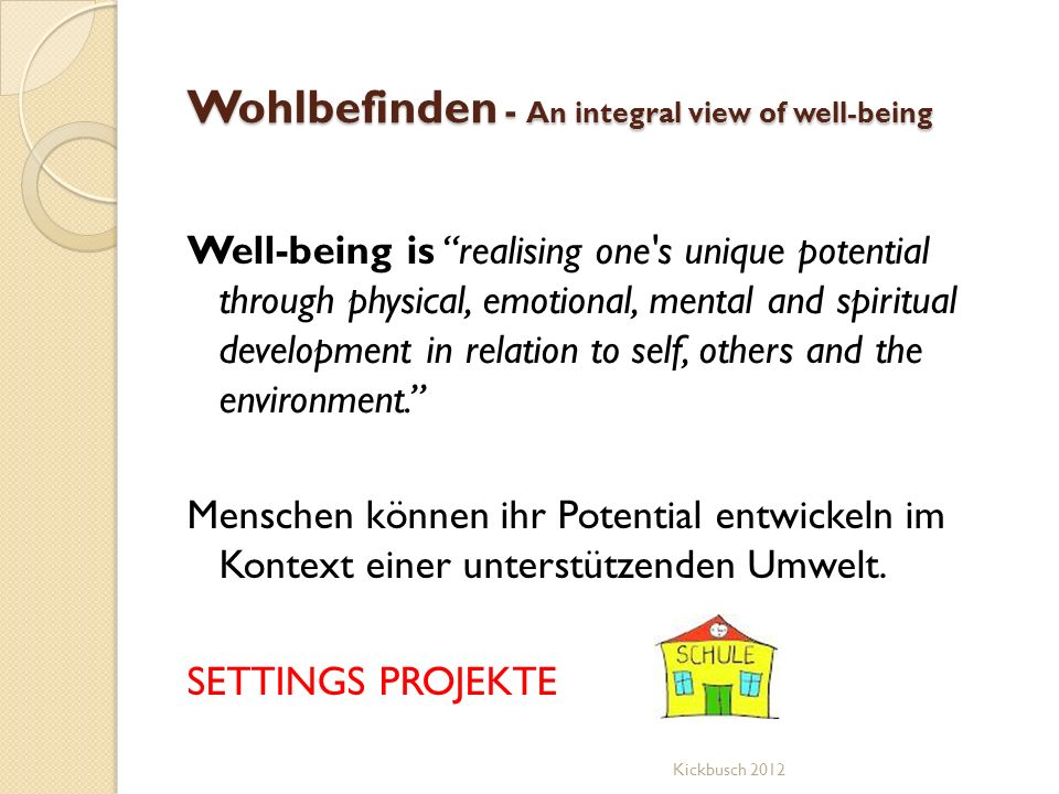 Wohlbefinden - An integral view of well-being