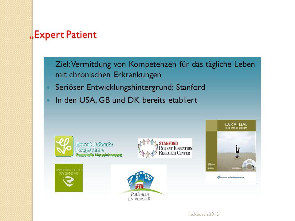 """""""Expert Patient Ziel: Vermittlung von Kompetenzen für das tägliche Leben mit chronischen Erkrankungen."""