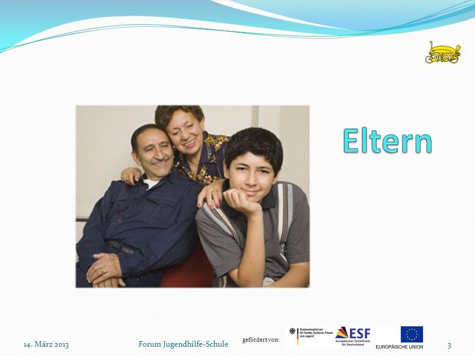 Eltern 14. März 2013 Forum Jugendhilfe-Schule