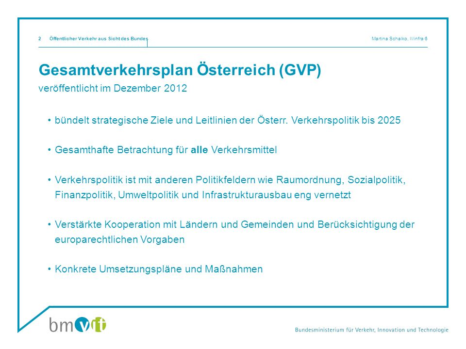 Gesamtverkehrsplan Österreich (GVP) veröffentlicht im Dezember 2012