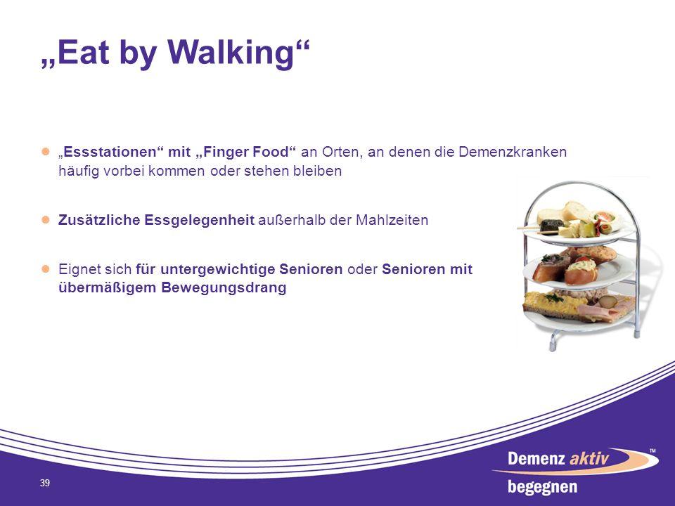 """""""Eat by Walking """"Essstationen mit """"Finger Food an Orten, an denen die Demenzkranken häufig vorbei kommen oder stehen bleiben."""