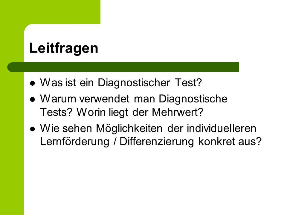 Leitfragen Was ist ein Diagnostischer Test